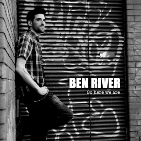 Ben River - So here we are (3-track single)